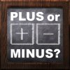 Plus or Minus?
