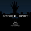 Destroy all Zombies 3